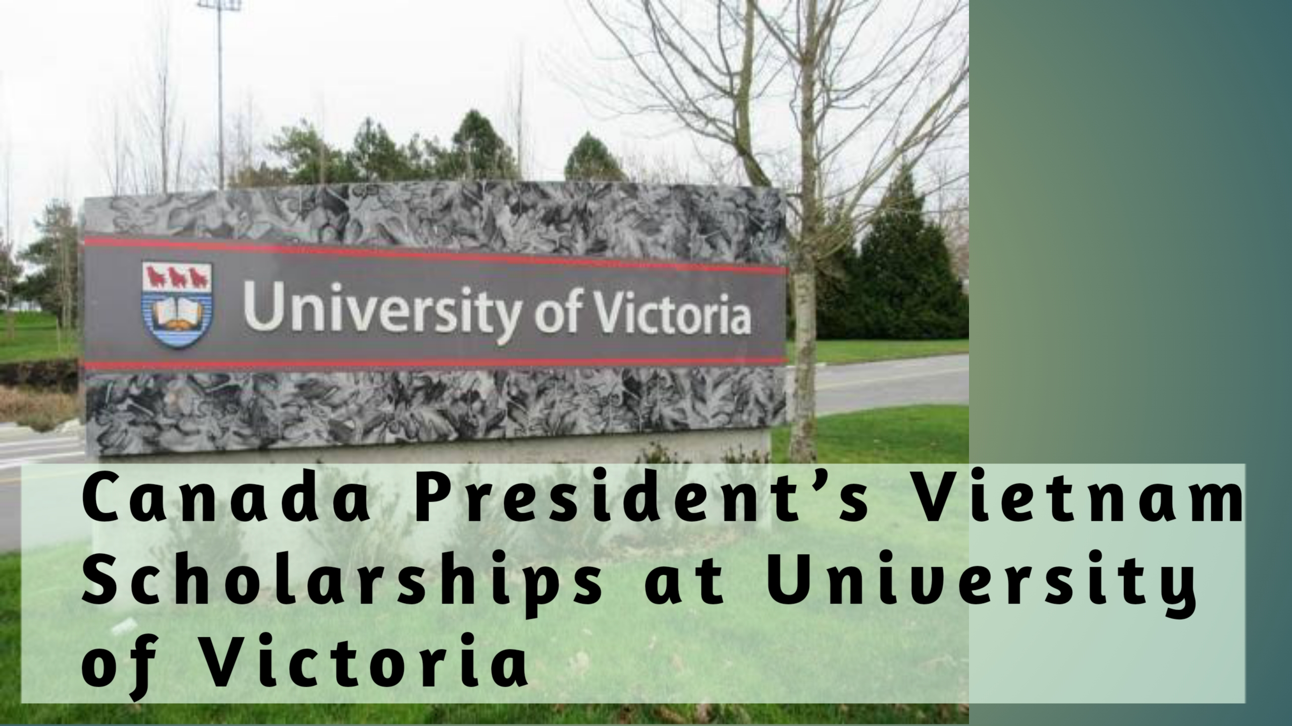 Canada President's Vietnam Scholarships at University of Victoria