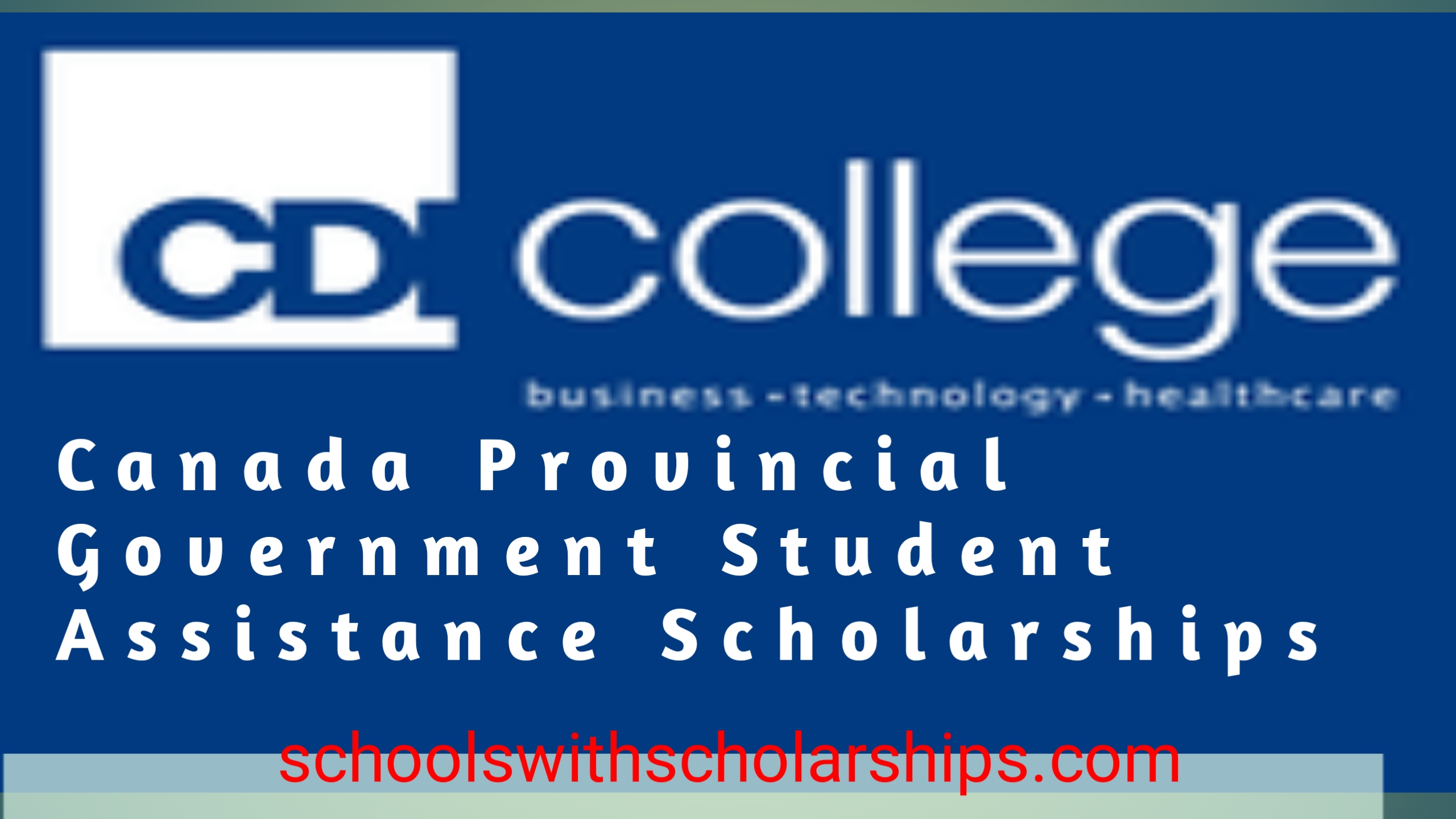 Canada Provincial Government Student Assistance Scholarships