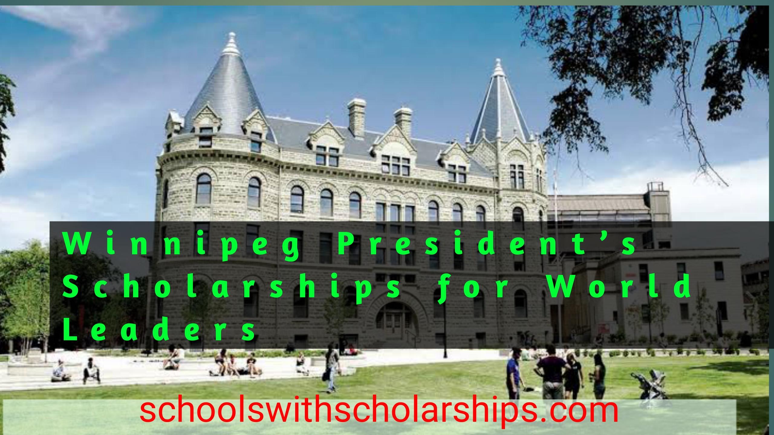 Winnipeg President's Scholarships for World Leaders