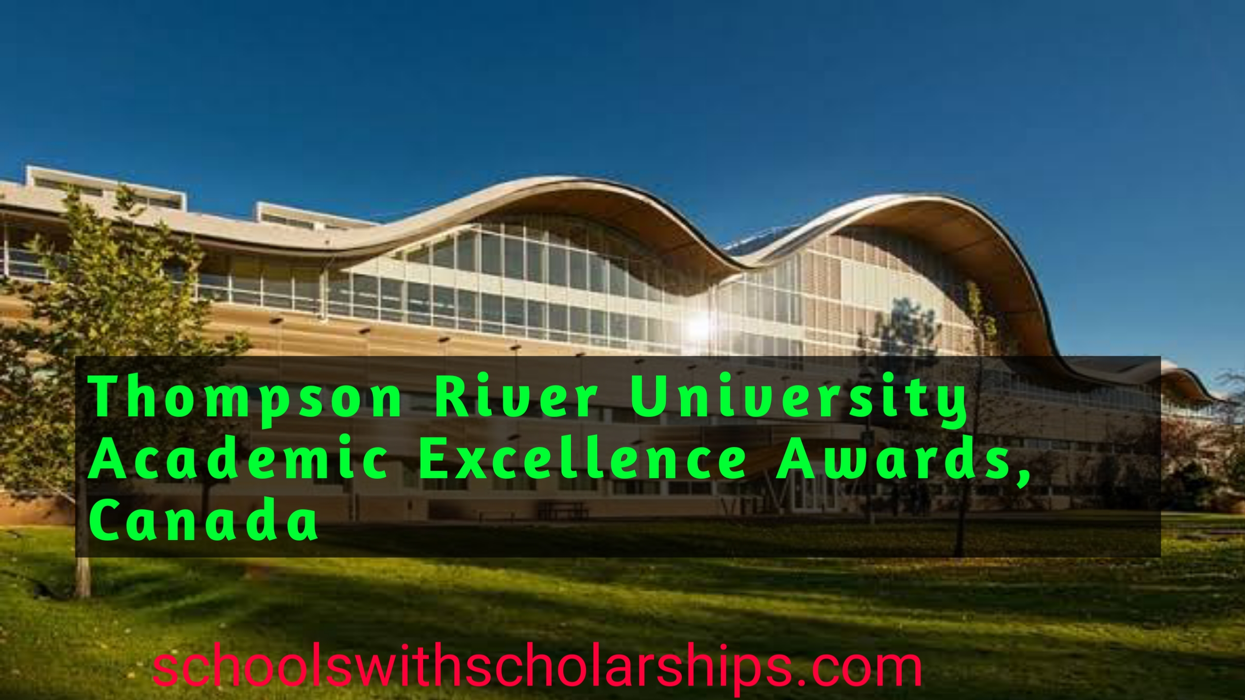 Thompson River University Academic Excellence Awards, Canada