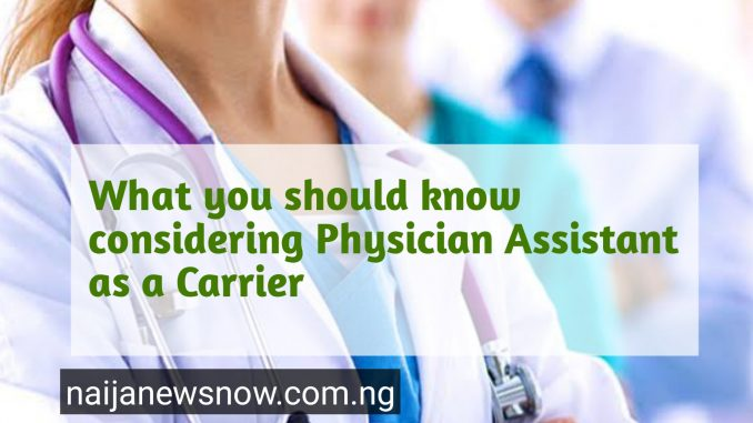 Physician Assistant as a Carrier