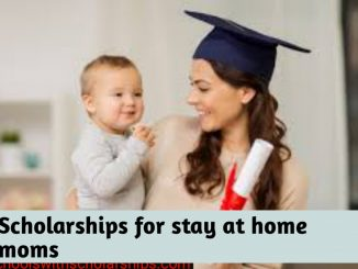 Scholarships for stay at home mom